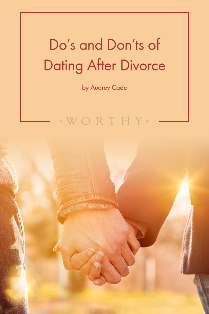 Dos and donts of dating after divorce