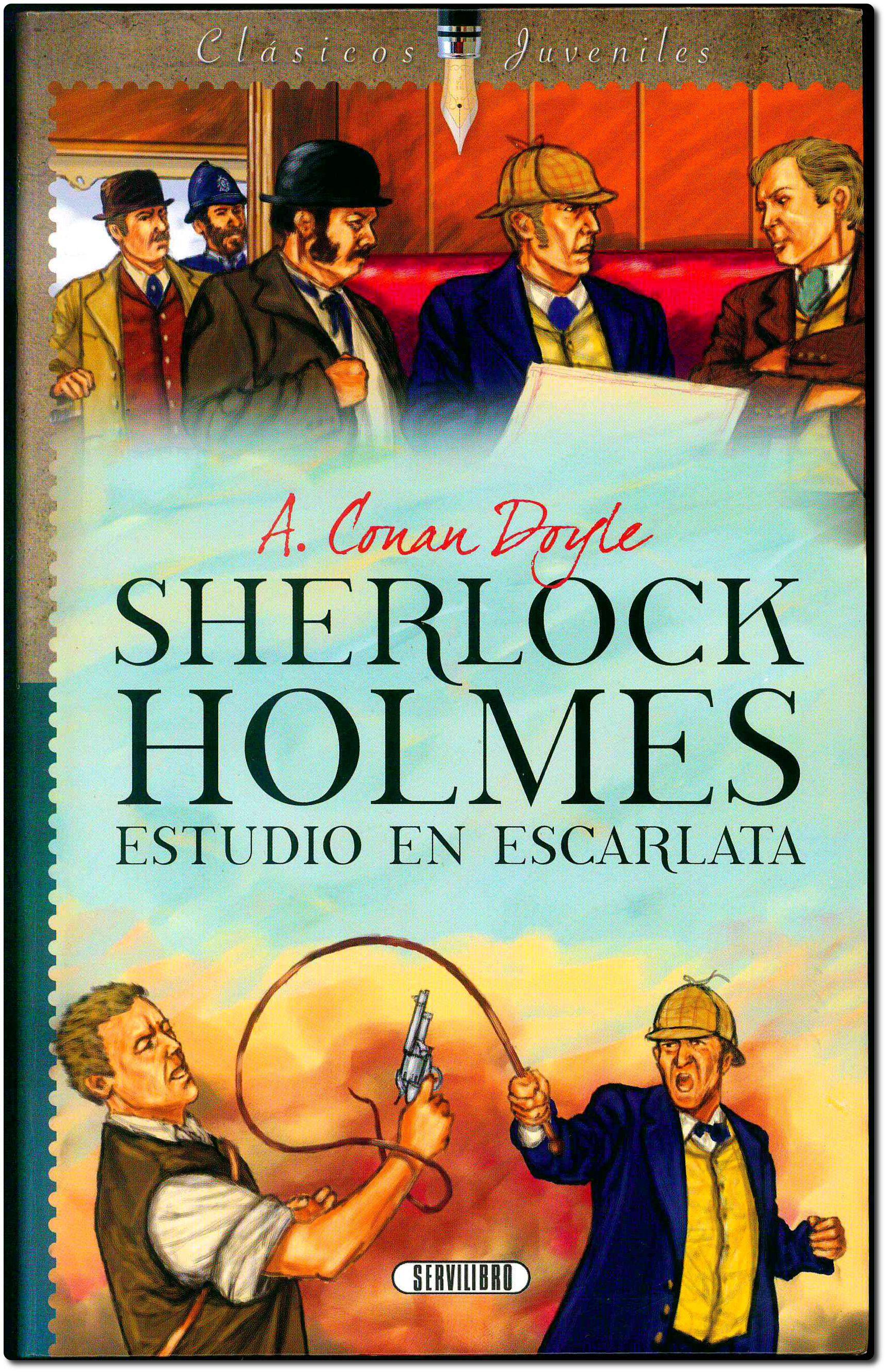 Sherlock Holmes Estudio En Escarlata A Conan Doyle Ilustraciones Sáez Sevilibro 2012 Sherlock Holmes Sherlock Libros