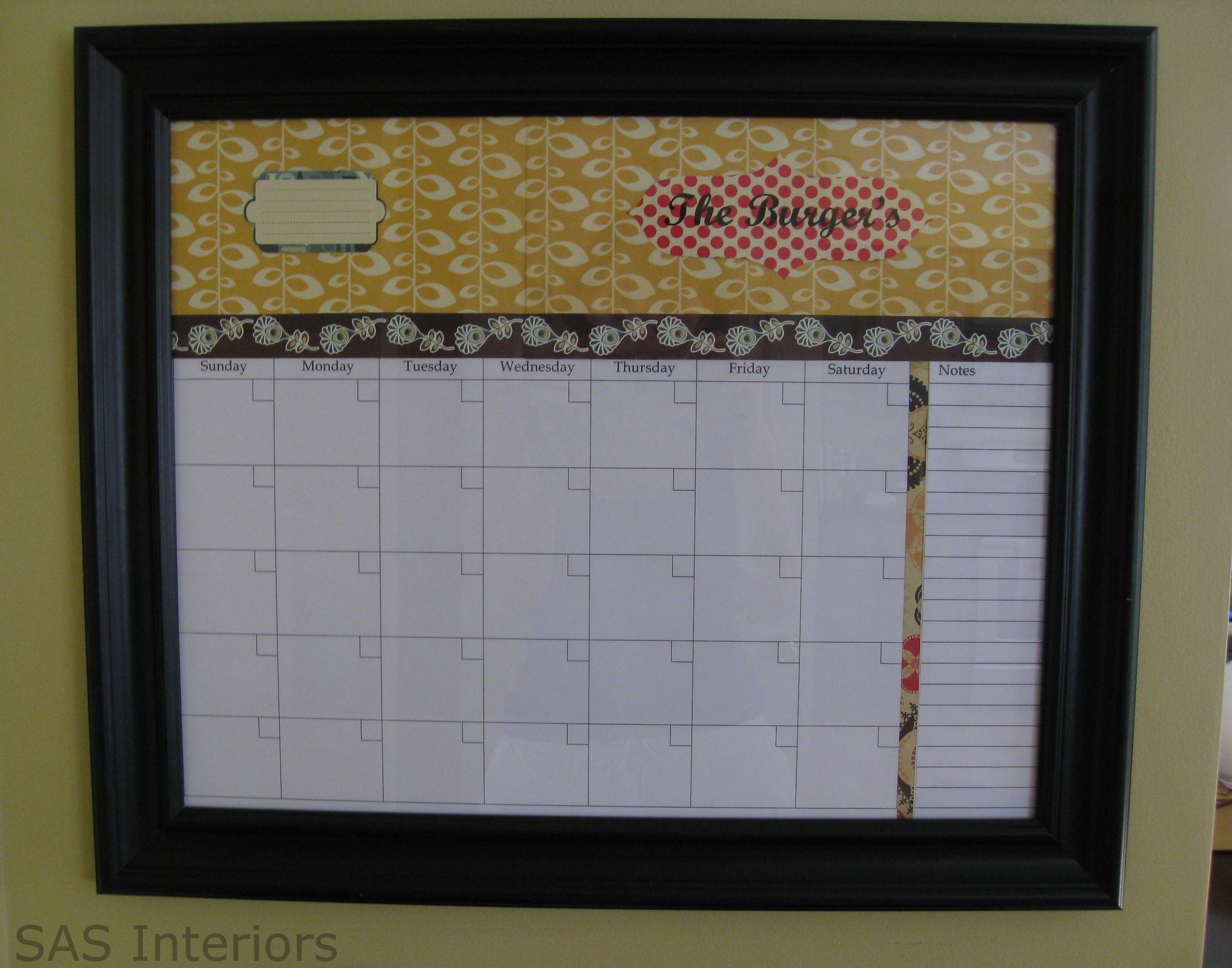 DIY: Personalized Dry Erase Calendar Start with a 16\u2033 x 20\u2033\u201d frame ...