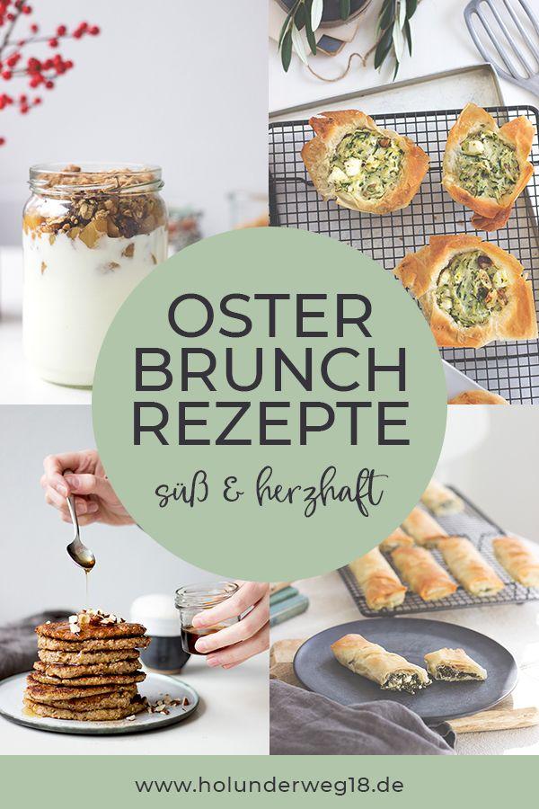 Süße und herzhafte Rezepte für deinen Osterbrunch #brunchideen
