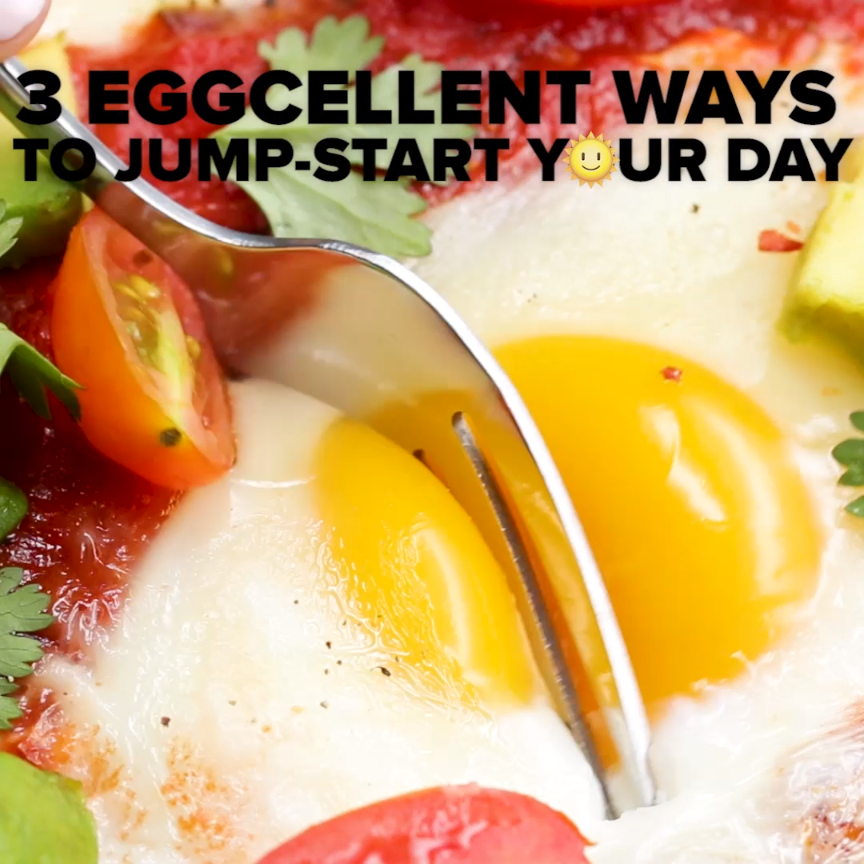 3 Eggcelent Ways To Jump-Start Your Day //