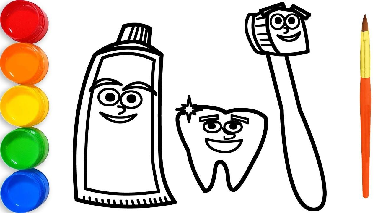 Coloring Toothbrush Toothpaste Drawing And Painting Video For Kids Brushing Teeth Drawing For Kids Brush Teeth Kids