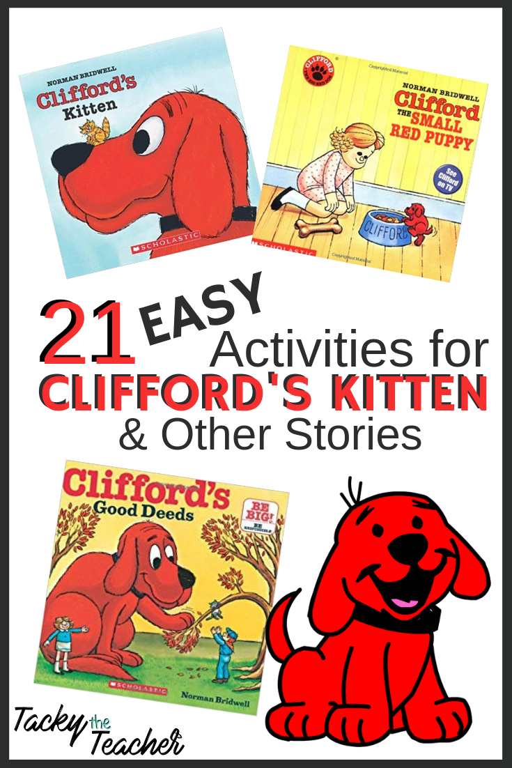 21 Easy Activities For Clifford S Kitten Other Stories Easy Activities Fact Fluency Activities Teaching Lessons Plans