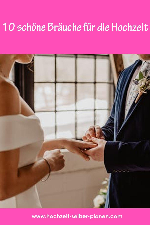 10 Schone Brauche Fur Die Hochzeit Hochzeit Brauche Hochzeitsbrauche Eheleben