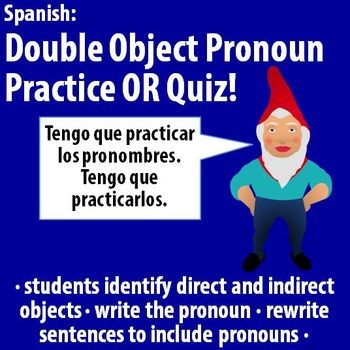 spanish double object pronoun practice or quiz sentences spanish and students. Black Bedroom Furniture Sets. Home Design Ideas