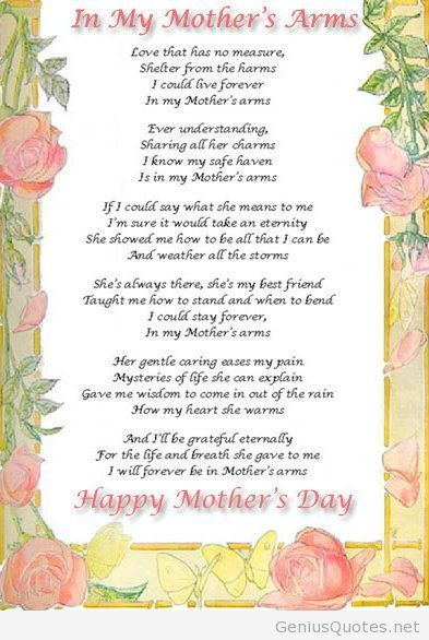 Miss Being In My Mother S Arm Mothers Day Quotes Happy Mother Day Quotes Mothers Day Poems