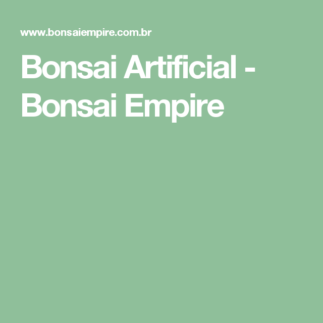 Bonsai Artificial - Bonsai Empire