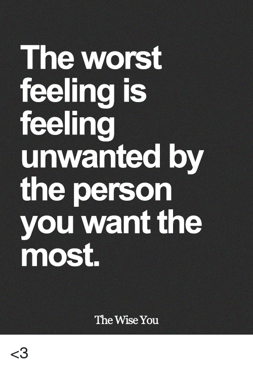 Feeling Unwanted Quotes Sayings Feeling Unwanted Picture Quotes