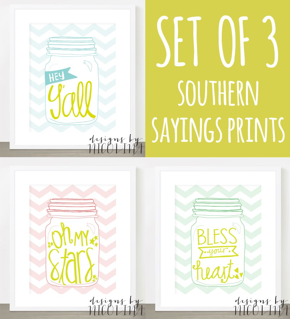 Set of 3 Southern Sayings Art Prints - hand lettering in mason jars ...
