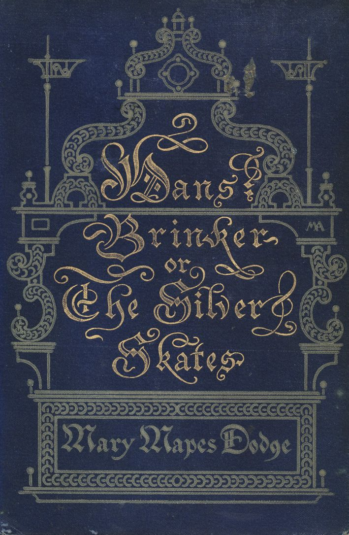 Dans Brinker or the Silver Skates by Mary Mapes Dodge, 1896