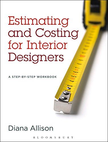 Estimating And Costing For Interior Designers A Step By Step