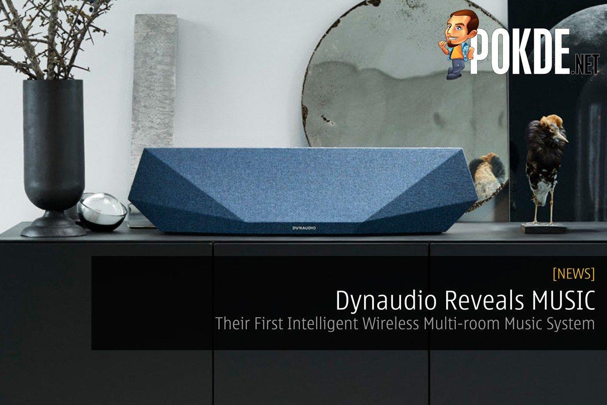 Dynaudio Reveals Music — Their First Intelligent Wireless Multi-room Music System – Pokde.Net