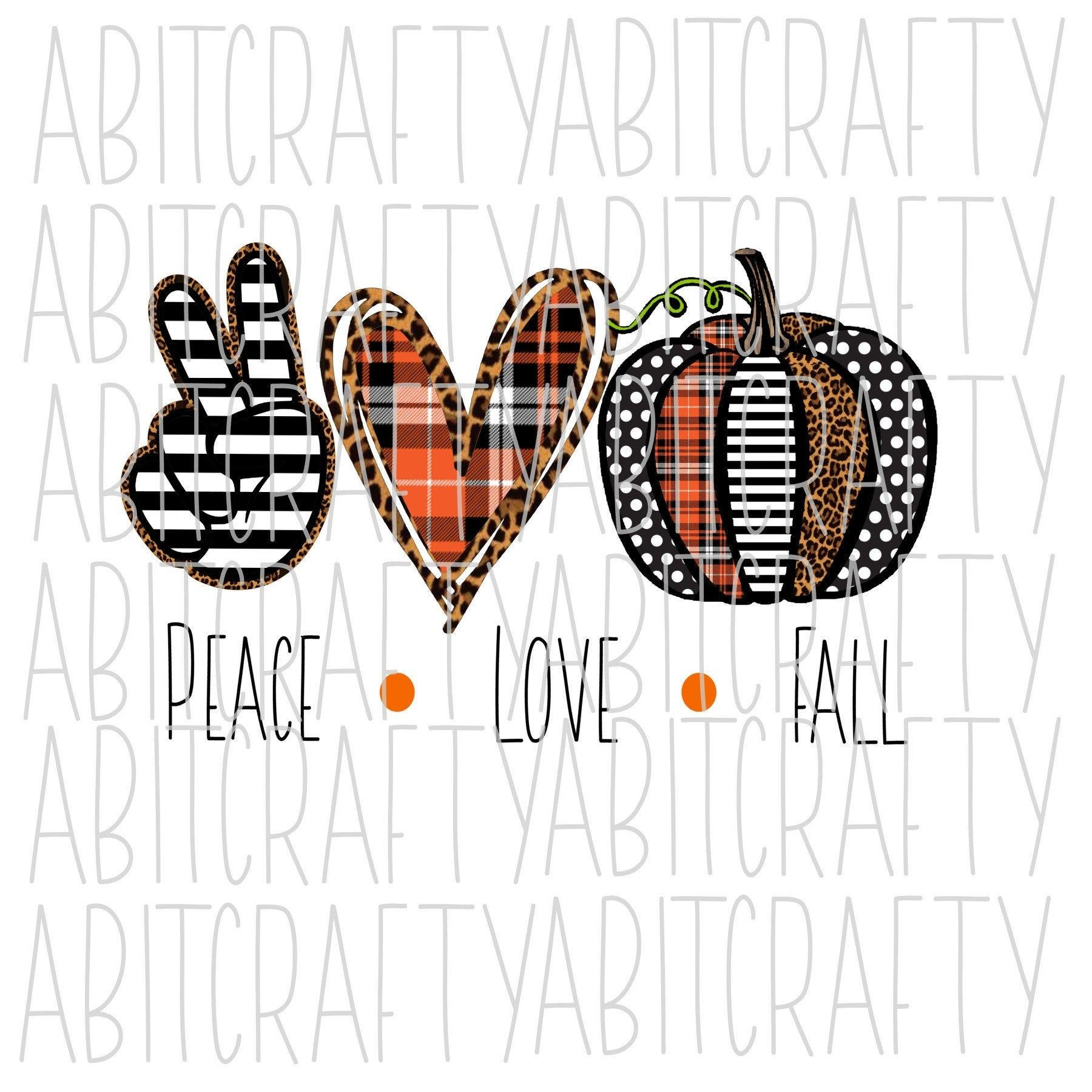 Peace Love Fall Pumpkin svg png sublimation digital Etsy