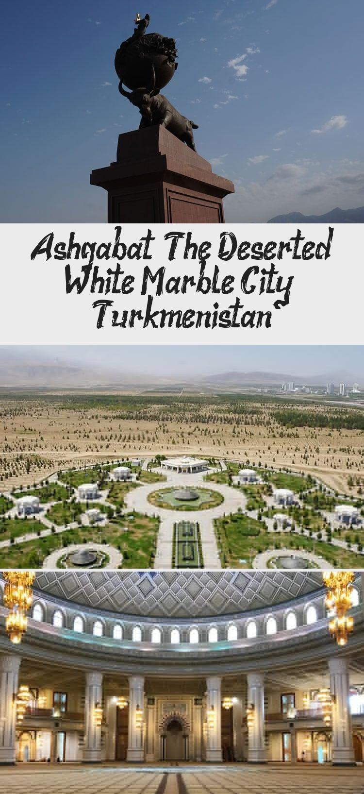 Ashgabat The Deserted White Marble City Turkmenistan Woman Blog Kairo Marrakesch Damaskus