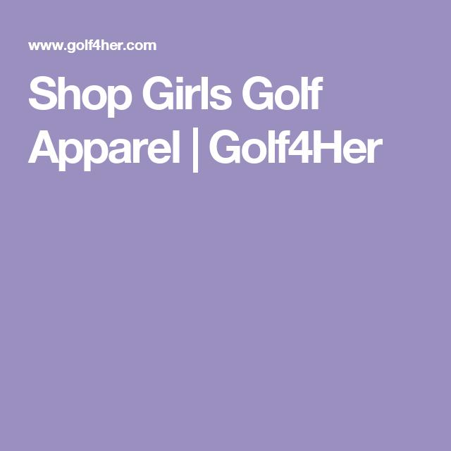 Shop Girls Golf Apparel | Golf4Her