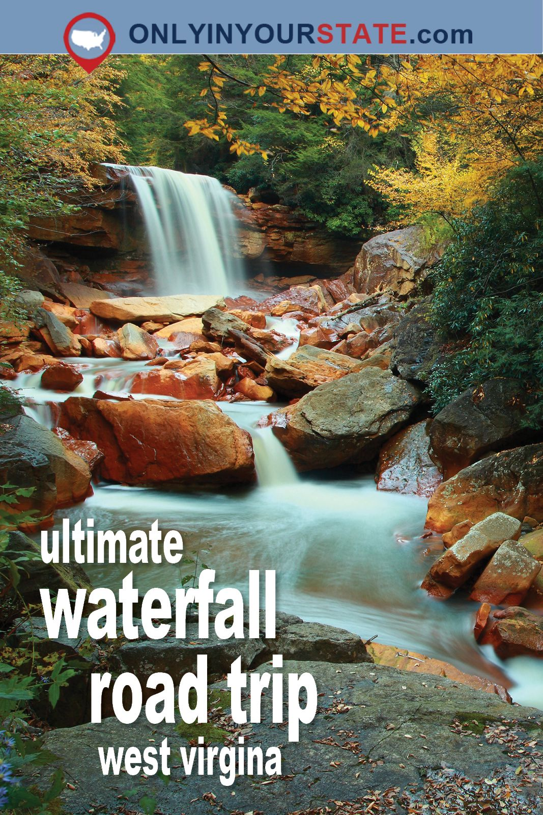 The Ultimate West Virginia Waterfalls Road Trip Is Right