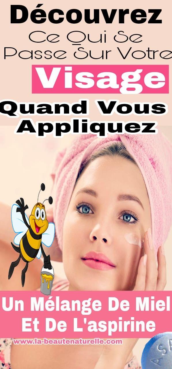 Découvrez ce qui se passe sur votre visage quand vous appliquez un mélange de miel et de laspirine