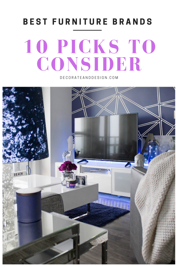 Not Sure Which Furniture Brands Are The Best In The Market No Worries Here We Have Reviewed Our Pick Of The Top 10 Best Furniture Br Interior Decorating Styles Bedroom Decor