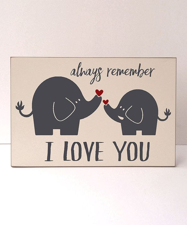 Look at this Cream & Gray Elephant 'Always Remember' Wall Sign on #zulily today!