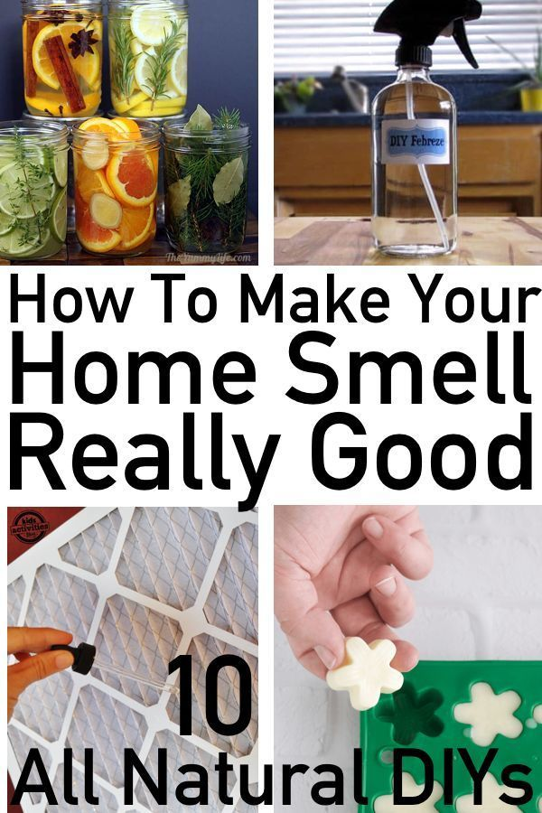 10 Completely Natural DIYs That Will Make Your Home Smell Amazing