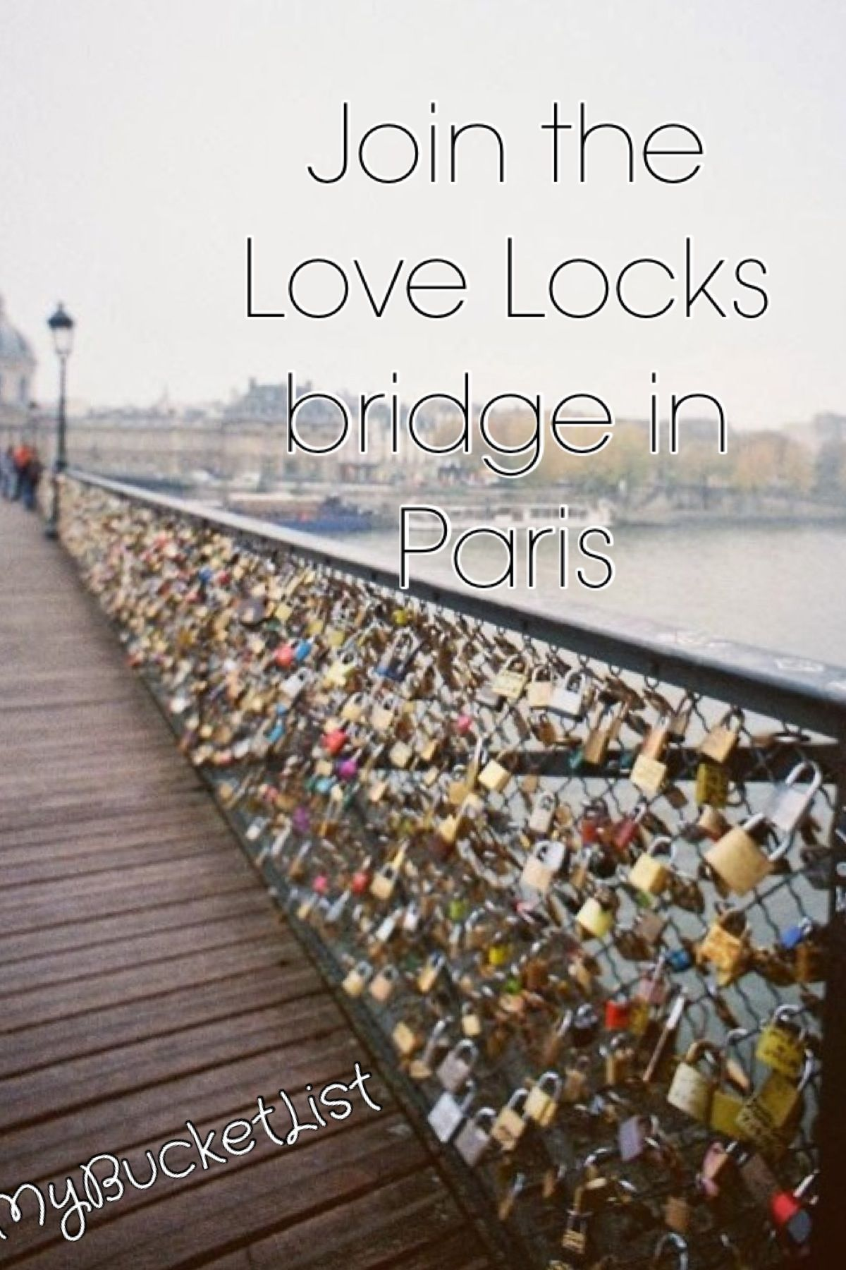 So romantic! Haven't made it to Paris but we did this in Kansas City on Valentines day 2014. In 2015, the bridge was closed and demolished.....so sad!
