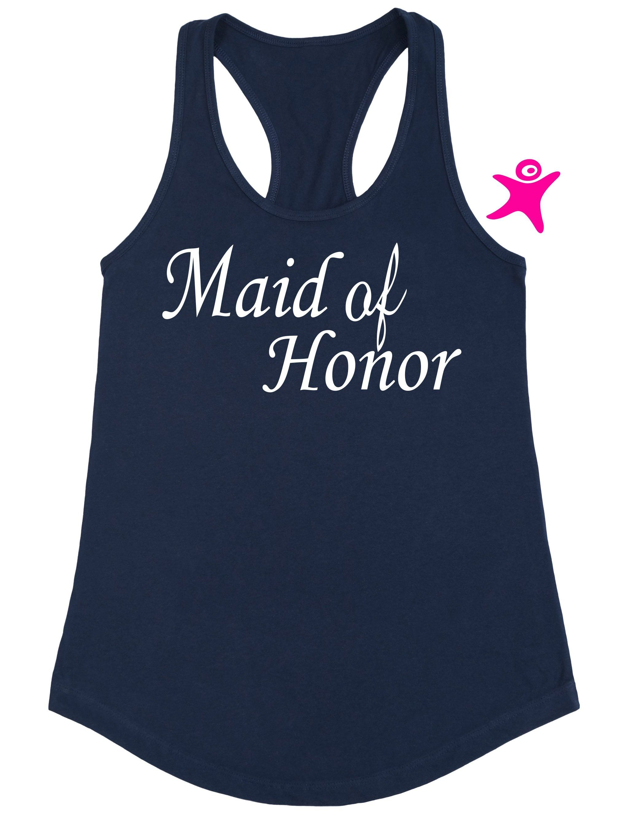 9d405607597aef Maid Of Honor Tank Top