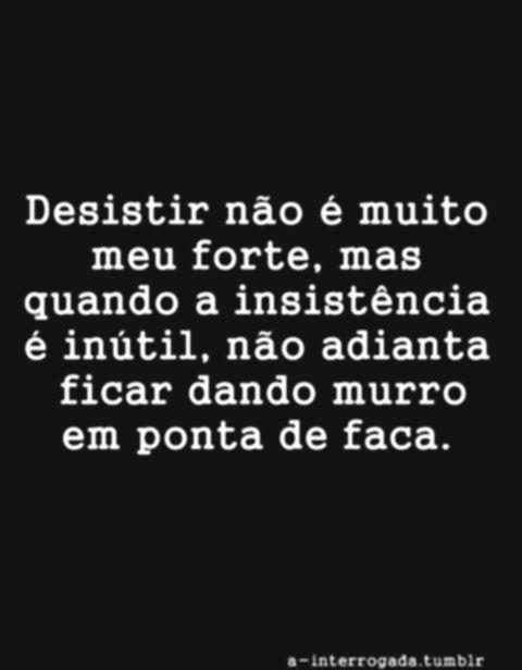 Imagem Relacionada Verdades Pinterest Frases Quotes E Words