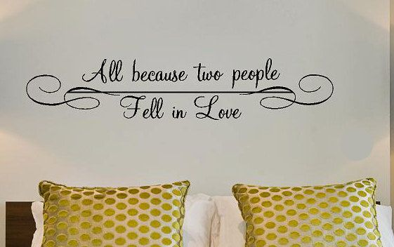 All because two people fell in love Vinyl Lettering decal wall art ...