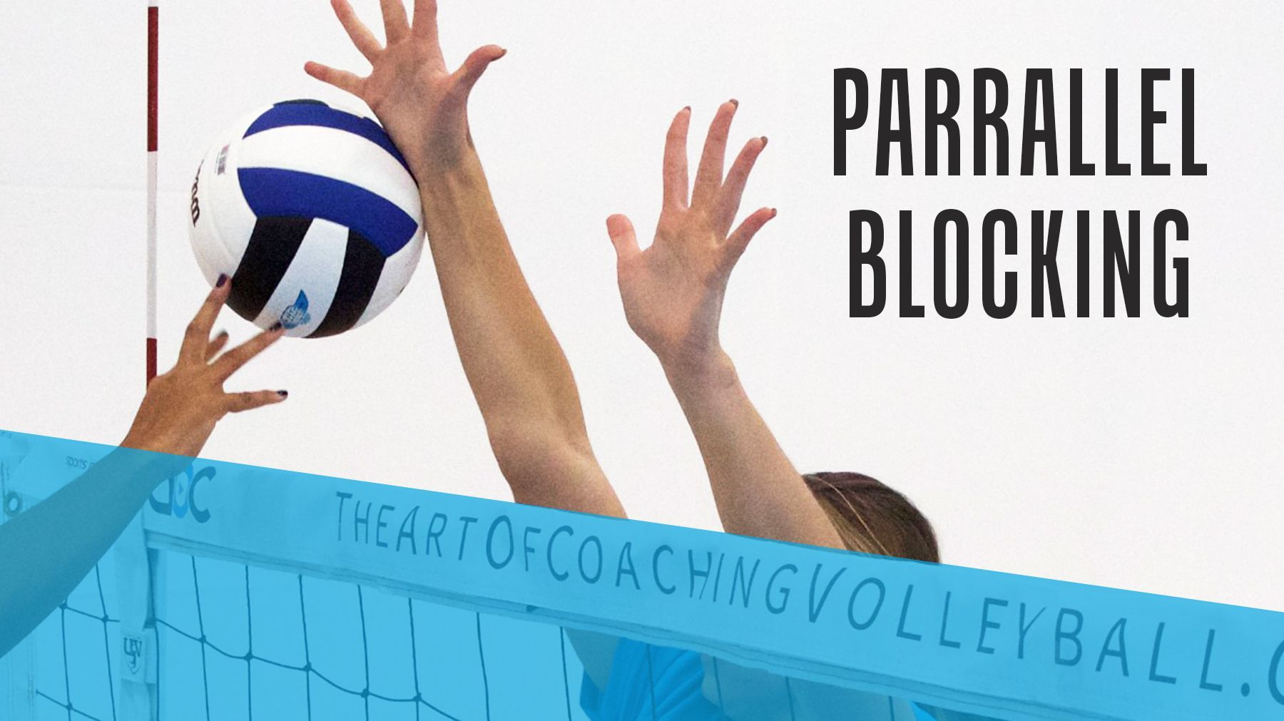 Blocking Fundamentals Parallel Blocking The Art Of Coaching Volleyball Coaching Volleyball Fundamental Volleyball Drills