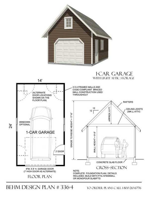1 Car Garage Plan No 336 4 By Behm Design 14 X 24 Garage Plans House Plans Garage Plan