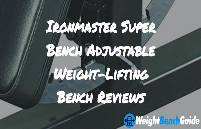 ironmaster-super-bench-adjustable-weight-lifting-bench
