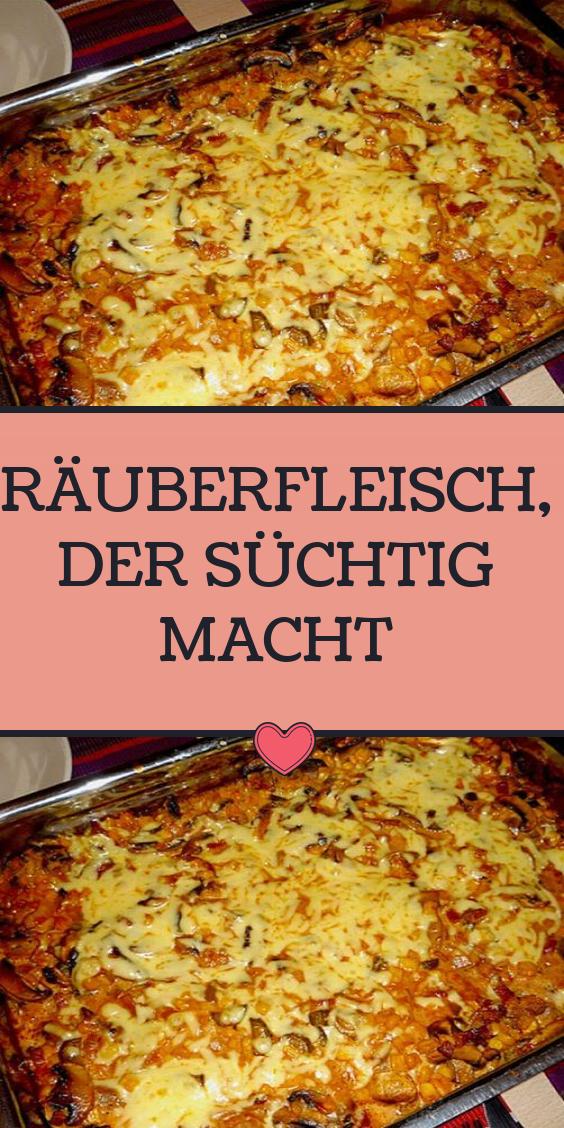 RÄUBERFLEISCH, DER SÜCHTIG MACHT - Chefnickrecipes
