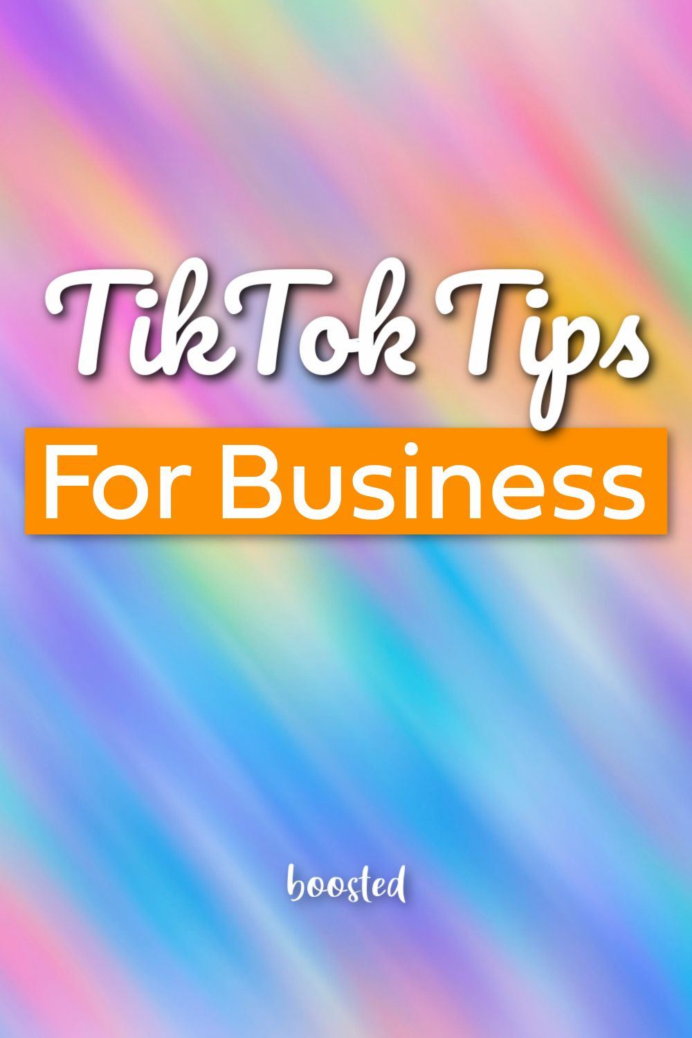 How To Use Tiktok For Business Boosted Business Boost Marketing Strategy Social Media Video Marketing