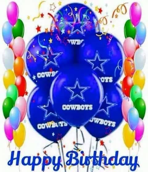 Pin By Shelly B On Dallas Cowboys Dcb4l Dallas Cowboys Happy Birthday Dallas Cowboys Images Birthday Wishes