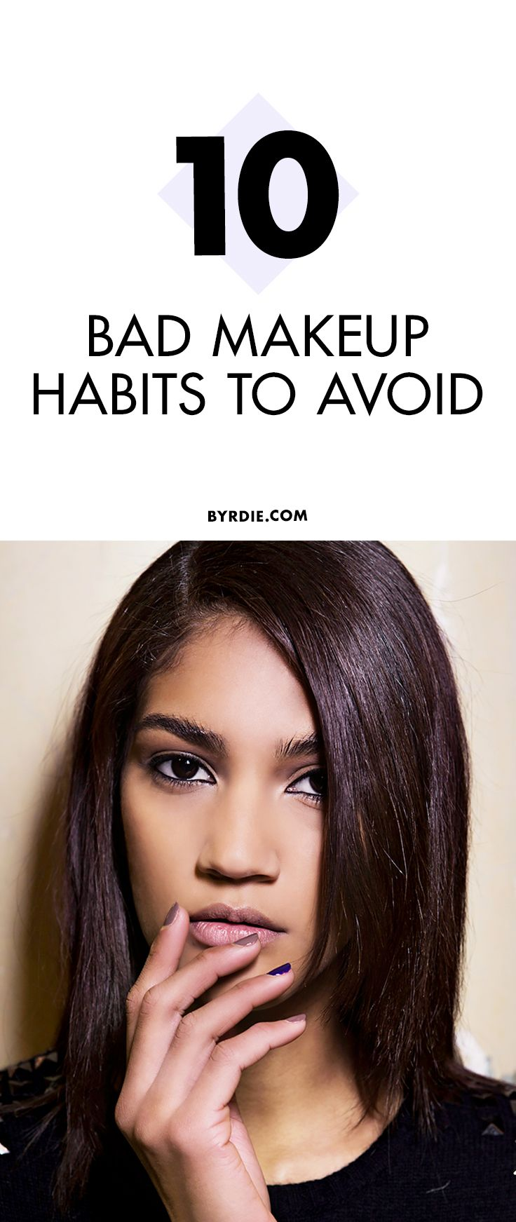 10 Bad Makeup Habits You Need to Quit NOW