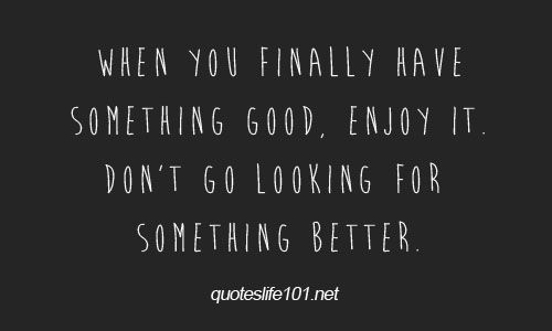 Pin By Valerie Humphrey On Quotes Sayings Thoughts Cute Quotes For Life Good Life Quotes Pretty Quotes