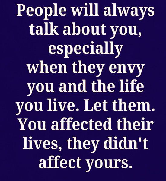People Will Always Talk About You Especially When They Envy You