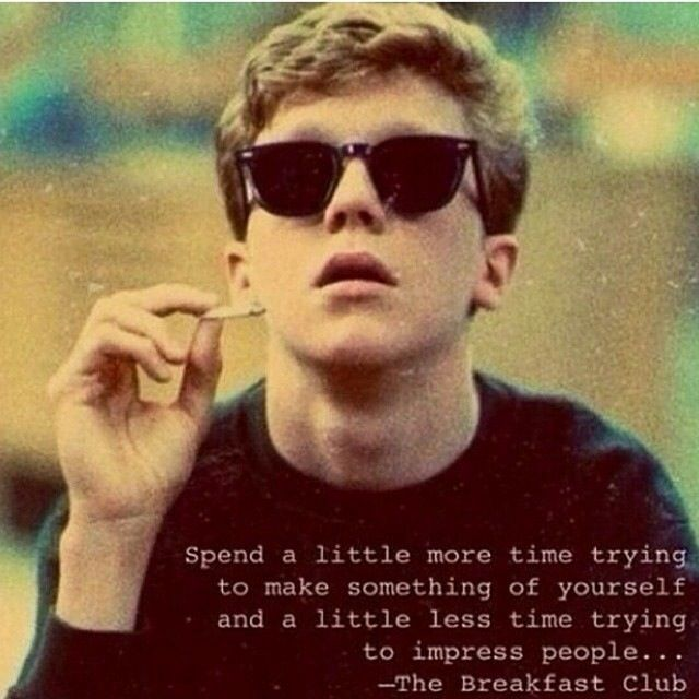 The Breakfast Club I loved this movie