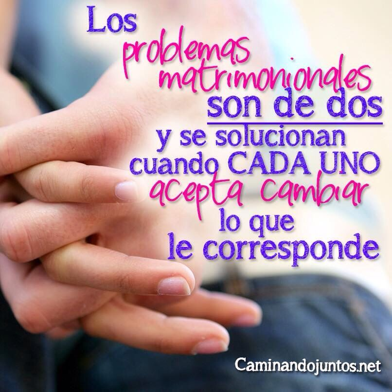 Camiandojutos Matrimonio Frasepara2 Quotes Problemas Tuyyo
