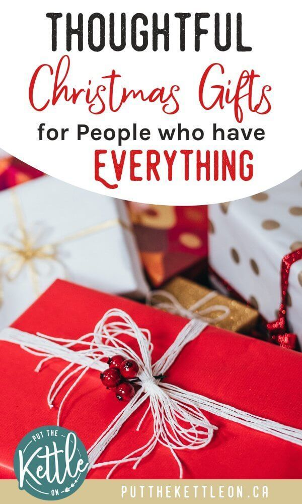 Unique Gift Ideas For Someone Who Has Everything