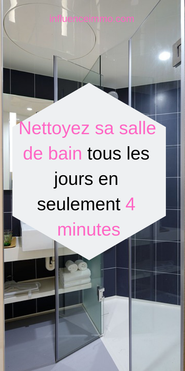 guide nettoyer sa salle de bain en moins de 4 minutes. Black Bedroom Furniture Sets. Home Design Ideas