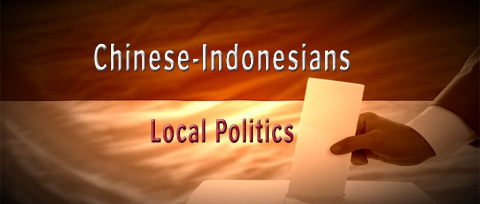 Chinese-Indonesians in Local Politics: A Review Essay