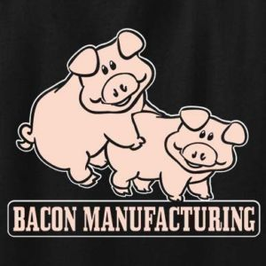 Bacon Manufacturing T Shirt Breakfast Funny Yummy Pigs