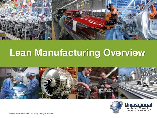 Lean Manufacturing Overview by Operational Excellence
