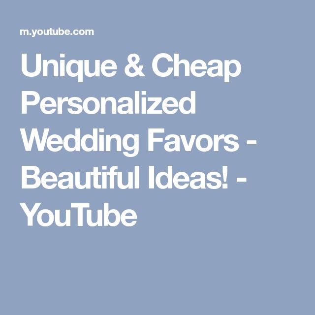 Unique & Cheap Personalized Wedding Favors