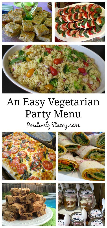 Planning A Vegetarian Menu For A Graduation Party Vegetarian Party Food Vegetarian Dinner Party Vegetarian Menu