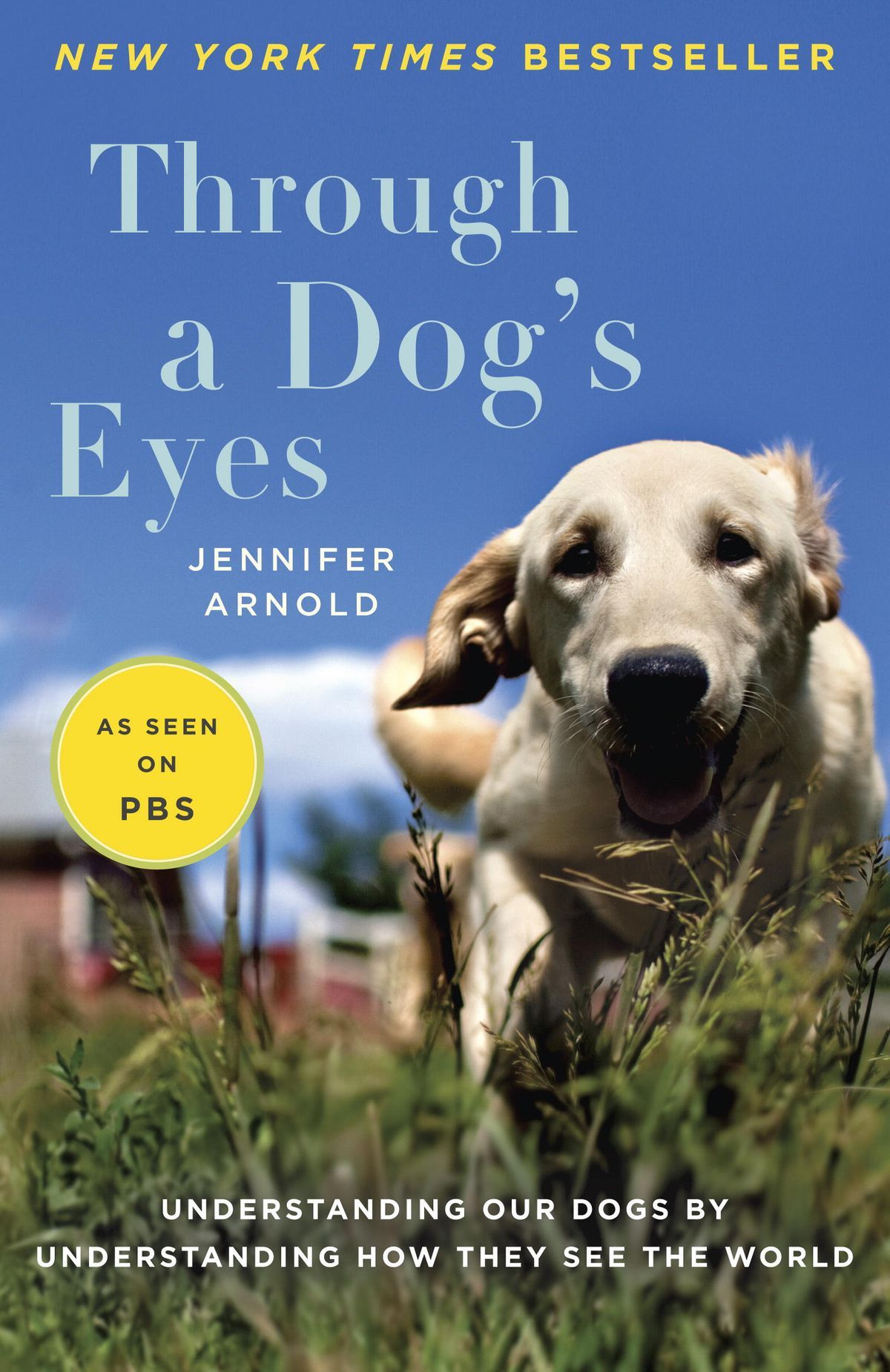 Through a Dog's Eyes ebook by Jennifer Arnold (With images