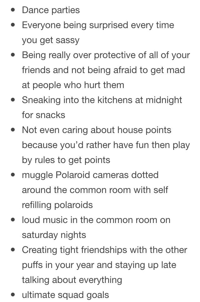 Being a Hufflepuff would include (part 2/3)
