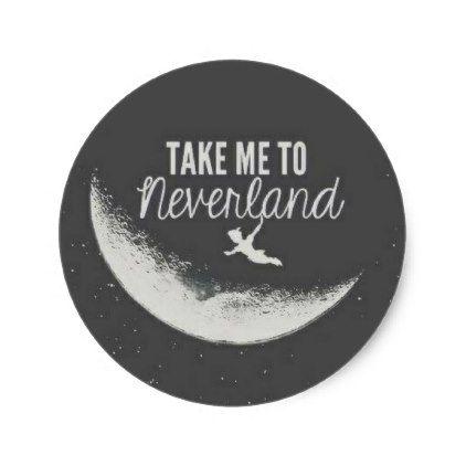Take me to neverland round matte sticker kids kid child gift idea diy