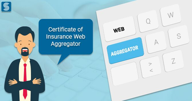 How to Get the Certificate of Insurance Web Aggregator? in ...